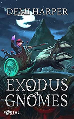 Harper Exodus Gnomes