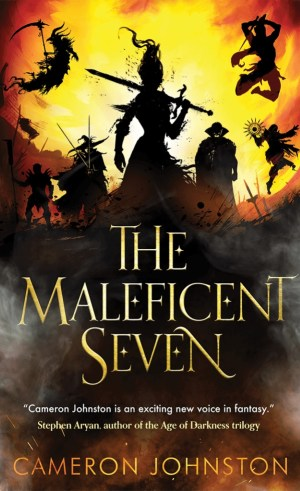 The Cover of The Maleficent Seven by Cameron Johnston