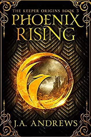 Phoenix Rising J A Andrewa