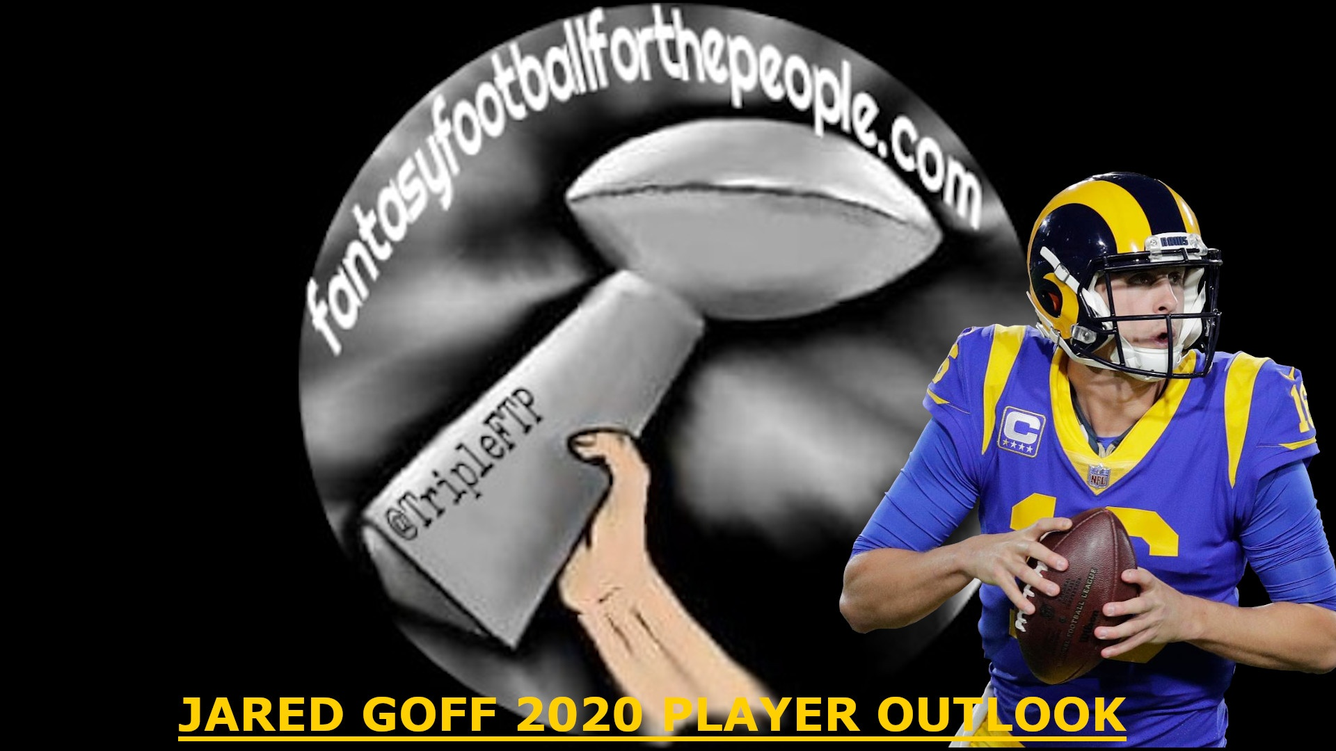 2020 Player Outlook Qb Jared Goff Fantasy Football For The People