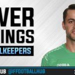 FPL Power Rankings 2017/18: Goalkeepers (GW6)