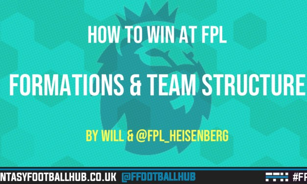 How To Win at FPL – Winning Formations and Team Structure