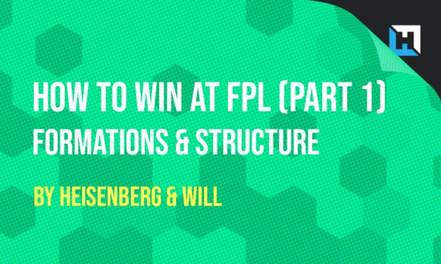 How To Win at FPL – Formations and Team Structure (Part 1)