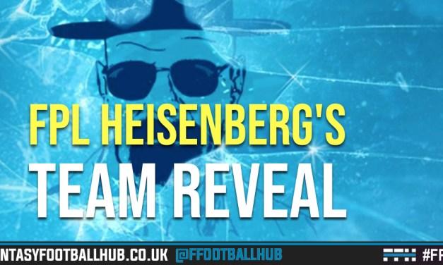 FPL Heisenberg's Gameweek 13 Team Reveal