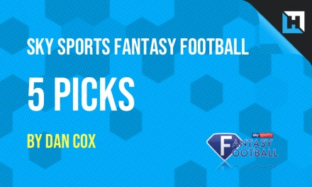 Sky Sports Fantasy Football Tips – 5 Picks for Gameweek 39