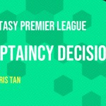 Captain Decision – FPL Gameweek 37