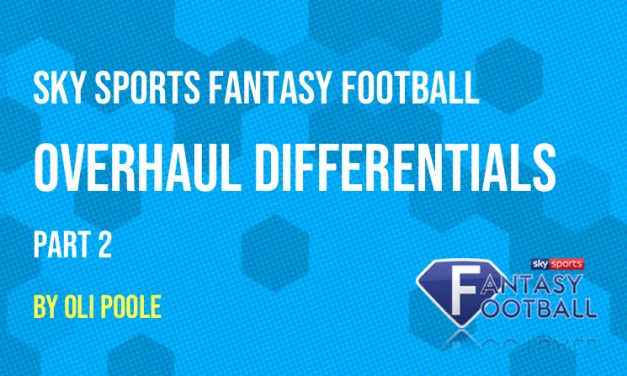 Sky Sports Fantasy Football Overhaul Differentials Special – Part 2