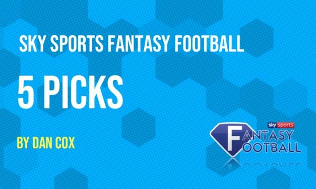 Sky Sports Fantasy Football Tips – 5 Picks for Gameweek 35