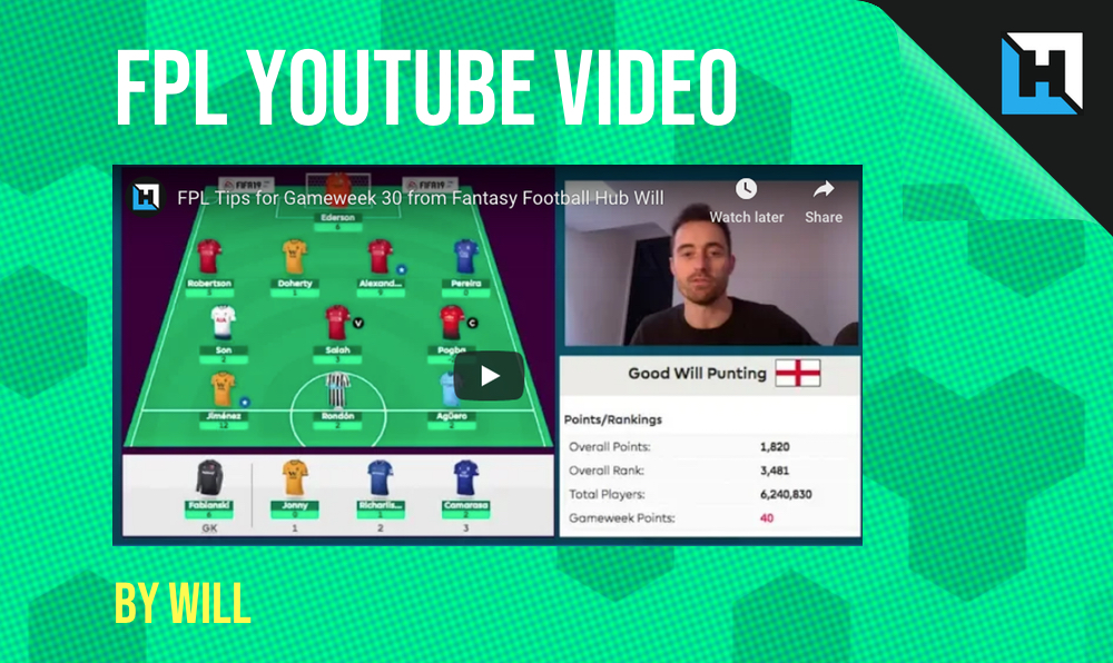 Hub FPL YouTube Video With Richard Clarke - Gameweek 36