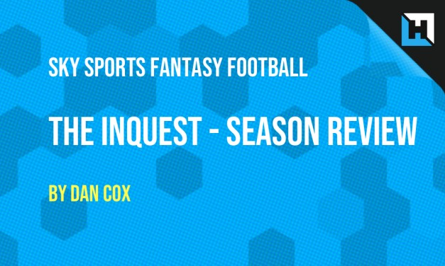 Sky Sports Fantasy Football – 2018/19 Review – The Inquest