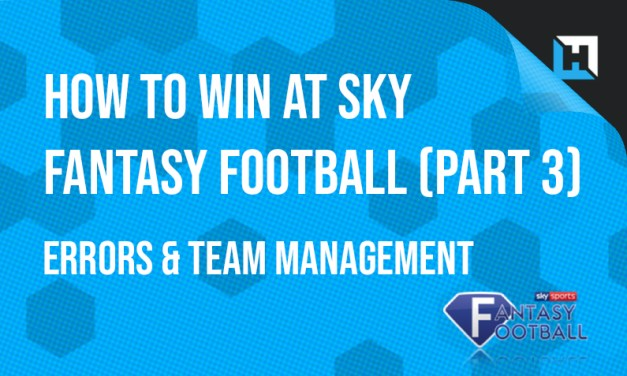 How To Win at Sky – Part 3: Errors & Team Management