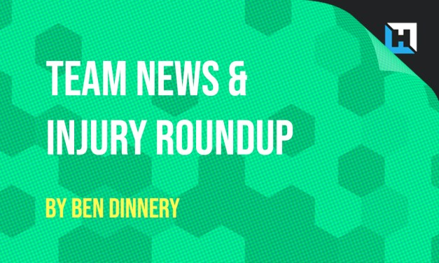 GW2 Team News and Injury Roundup by Ben Dinnery