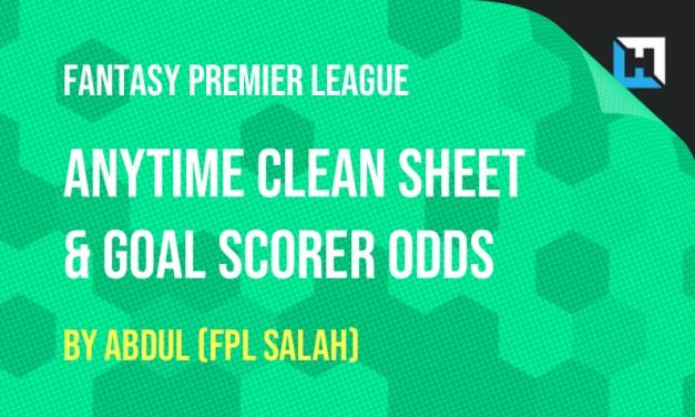 Clean Sheet and Anytime Goalscorer Odds GW6!