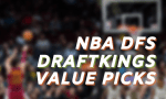 NBA DFS 1-20-21 DraftKings Value Picks