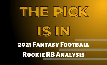 2021 Fantasy Football Rookie RB Analysis
