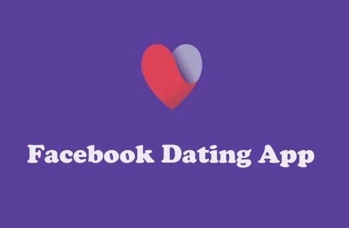 Facebook Dating App – Download Facebook Dating App – Facebook Dating Launch