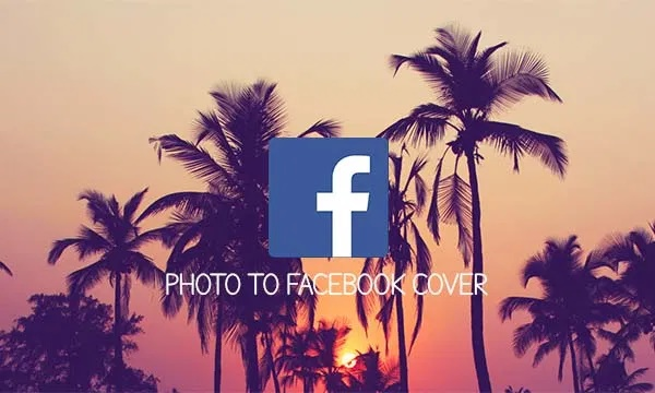 Photo To Facebook Cover