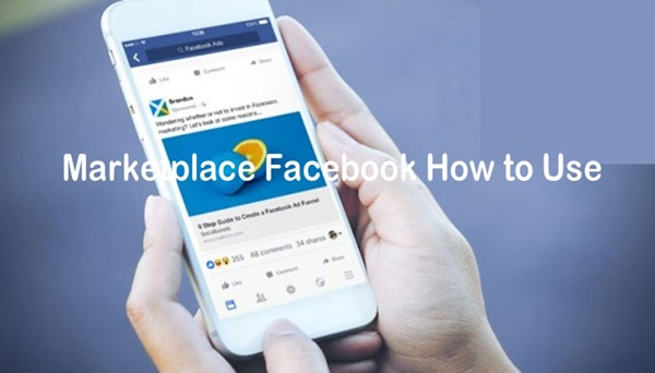 Marketplace Facebook How to Use