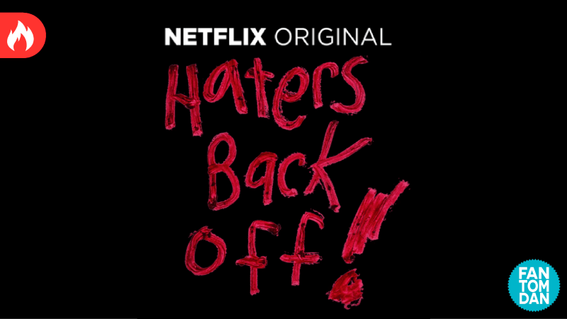 Haters Back Off Series
