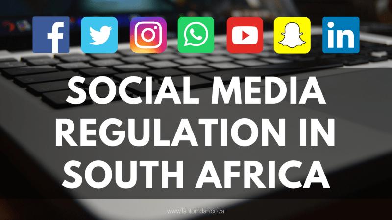 Social Media Regulation in South Africa