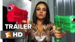 FIRST LOOK: The Spy Who Dumped Me - Official Trailer