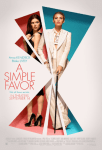 REVIEW: A Simple Favor - Starring Anna Kendrick & Blake Lively - Spoiler Free