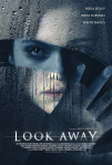 REVIEW: Look Away - Starring India Eisley & Jason Isaacs