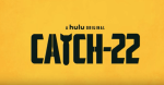 FIRST LOOK: Catch-22 on Hulu - Official Trailer
