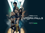 FIRST LOOK: Utopia Falls on Hulu - Official Trailer