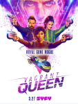 FIRST LOOK: SYFY's Vagrant Queen - Official Trailer