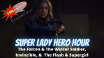 REVIEW: The Falcon and the Winter Soldier, Amazon's Invincible, Supergirl & The Flash on Super Lady Hero Hour