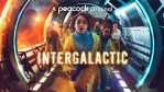 FIRST LOOK: Intergalactic on Peacock - Official Trailer