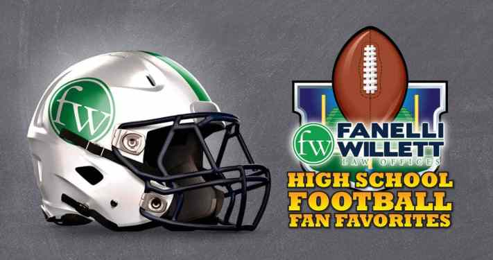 Fanelli Willett Law Offices High School Football Fan Favorites 2016