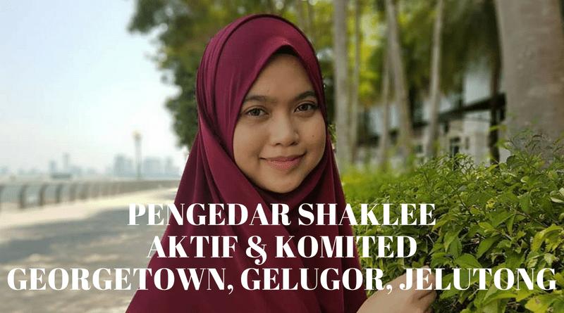 Pengedar Shaklee Aktif di Penang - Georgetown, Gelugor, Jelutong