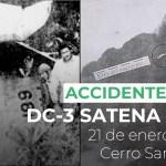 Accidente avioneta DC-3 HK-661 Satena, Farallones del Citará