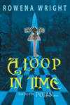 A Loop in Time - Rowena Wright