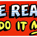 Captain Crunch - Jean LaFoote - Be Reasonable Do It My Way Bumper Sticker - 1970's