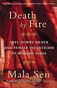 Death by Fire, Mala Sen