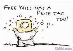 Free Will has a price tag too!