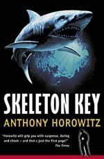 Skeleton Key, Anthony Horowitz