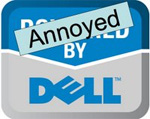 Annoyed by Dell