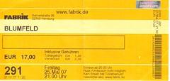 Blufeld, Ticket
