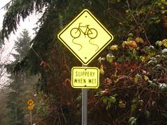 Bikes are slippery when wet