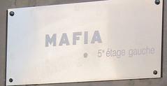Mafia Sign - Paris France