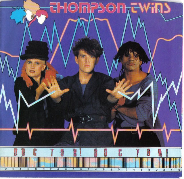 """Doctor, Doctor!"" 45 single by Thompson Twins"