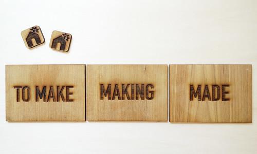 TO MAKE   MAKING   MADE