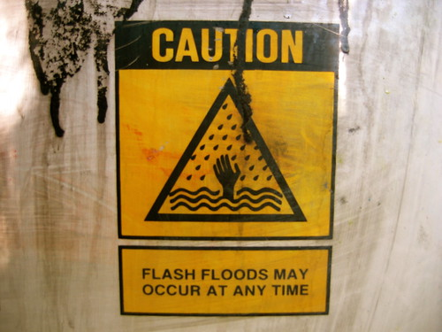 Flash floods may occur at any time...