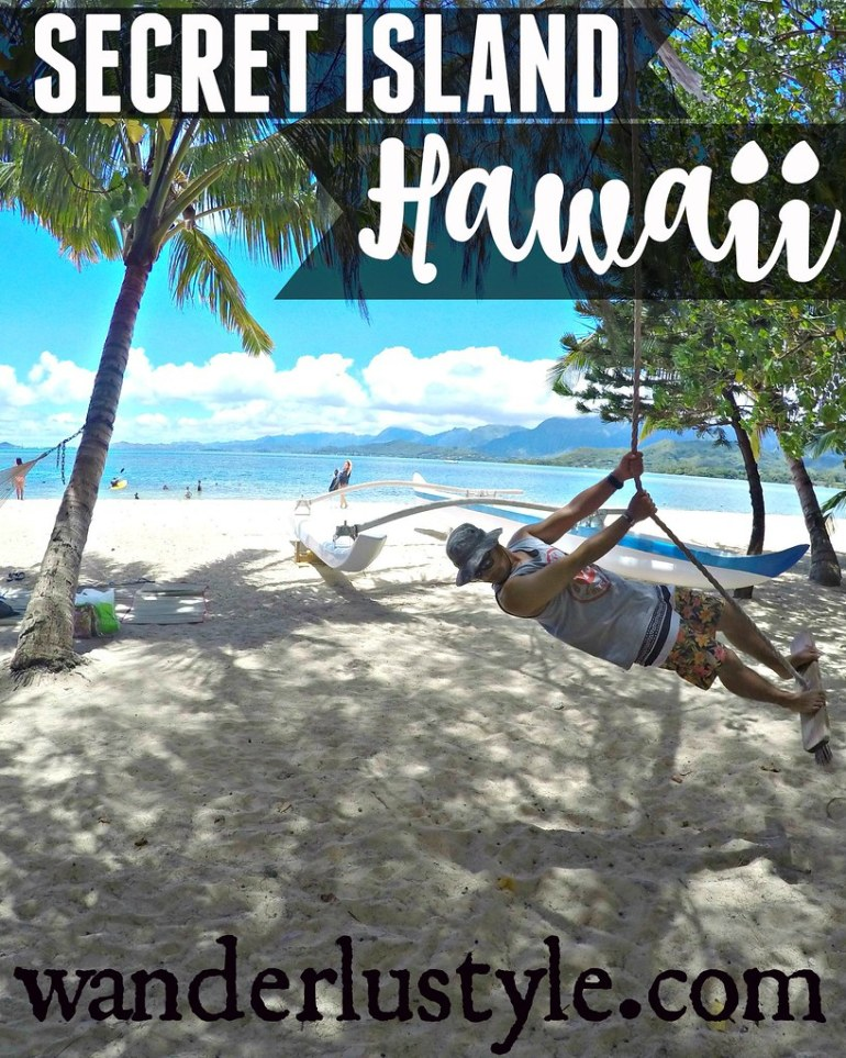 SECRET ISLAND IN HAWAII – WANDERLUSTYLE – Hawaii's Premier Travel & Lifestyle Blog