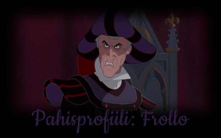 Pahisprofiili: tuomari Frollo