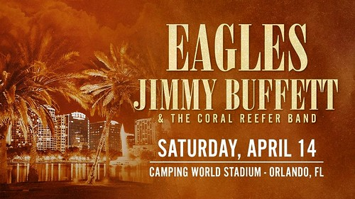 The EAGLES with Jimmy Buffett & the Coral Reefer Band